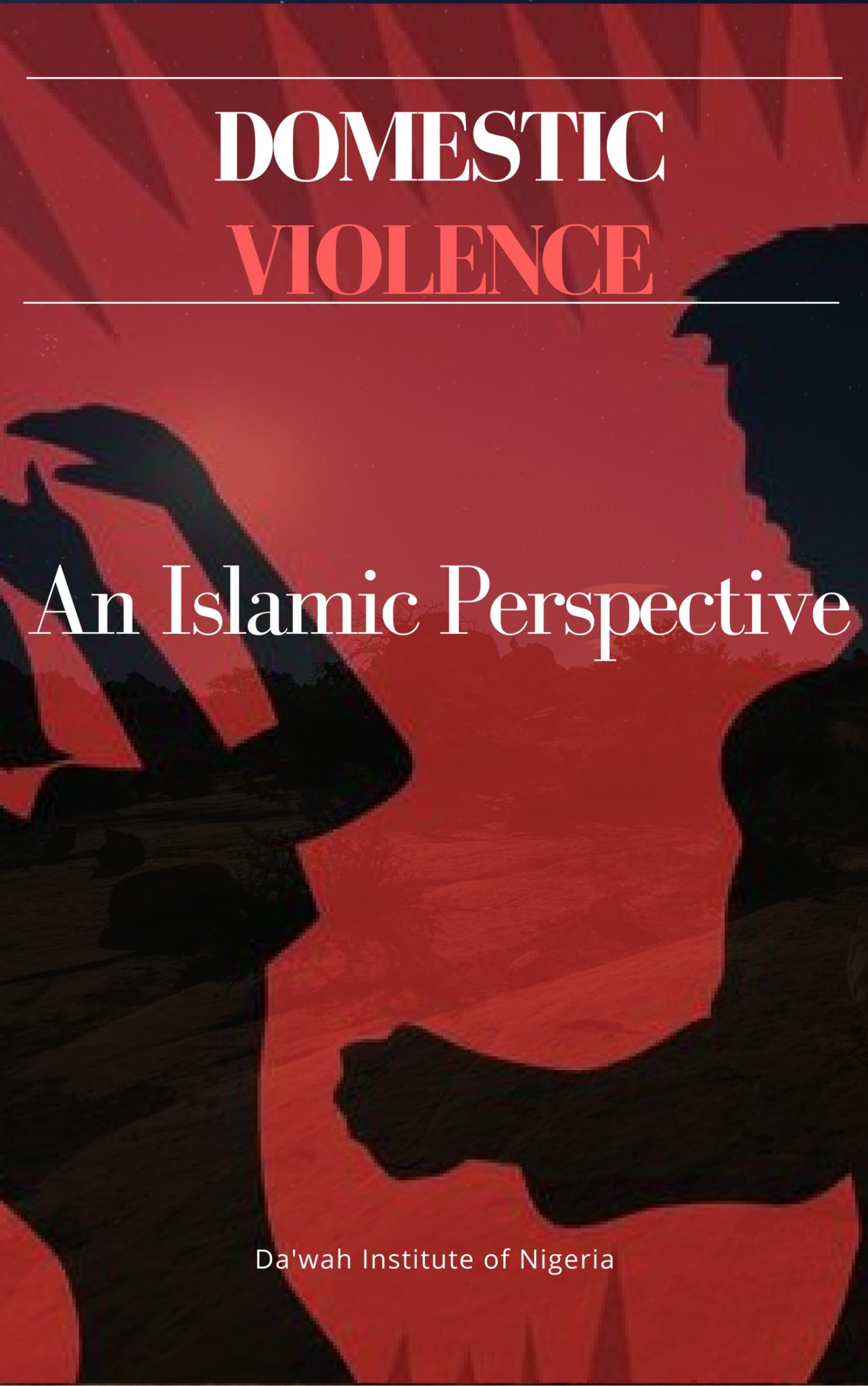 https://dawahinstitute.org/wp-content/uploads/DOMESTIC-VIOLENCE_-An-Islamic-Perspective.jpg