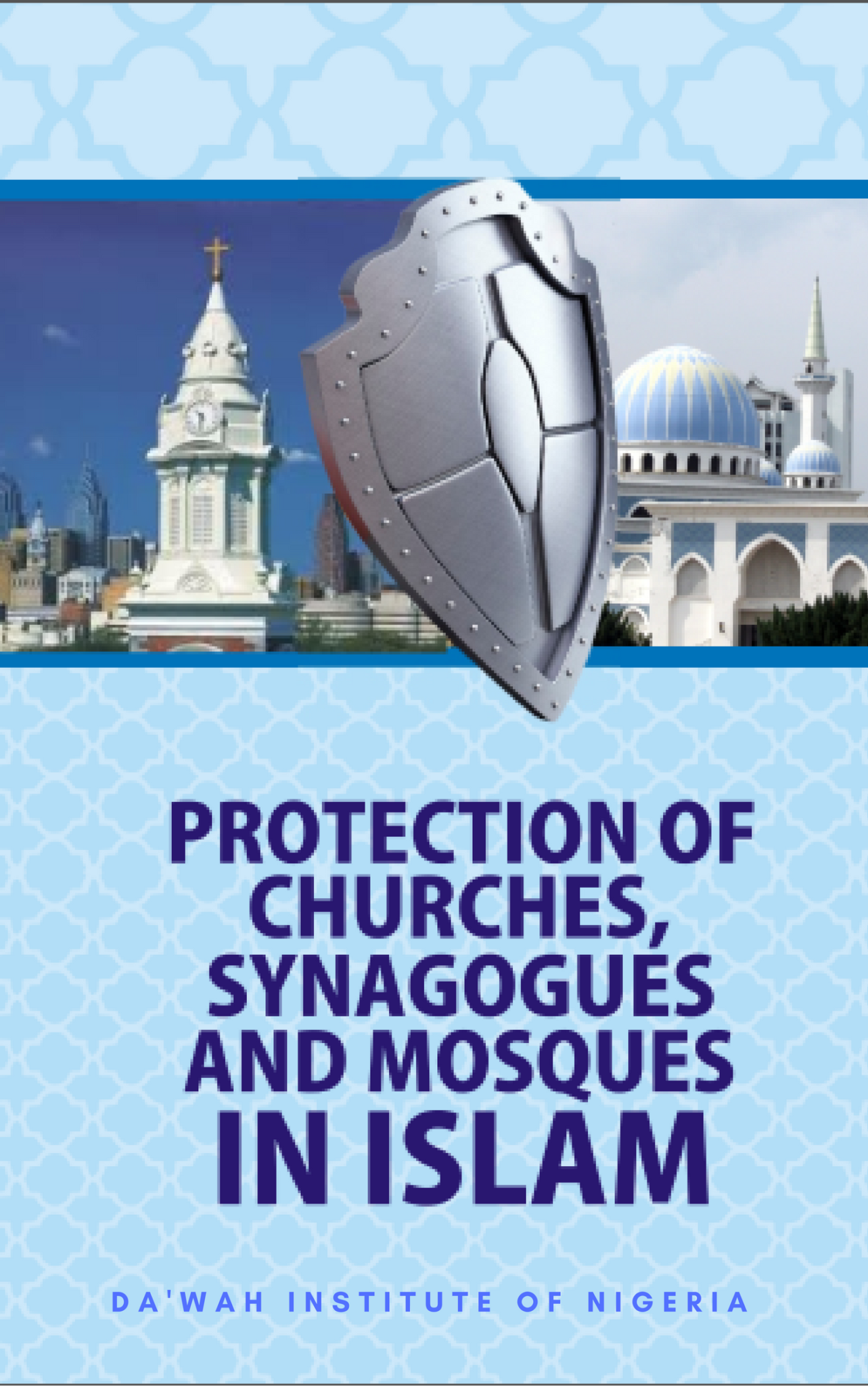 https://dawahinstitute.org/wp-content/uploads/Protection-of-Churches-Synagogues-and-Mosques-in-Islam.png