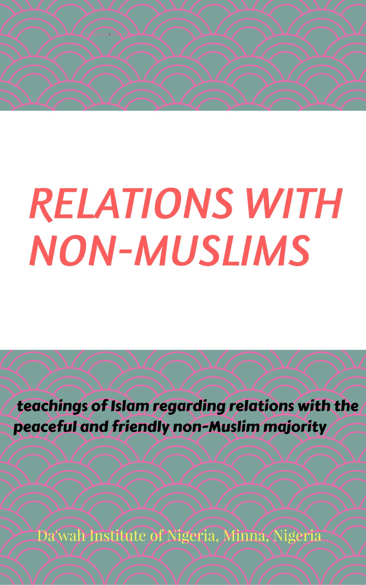 Relations With Non Muslims